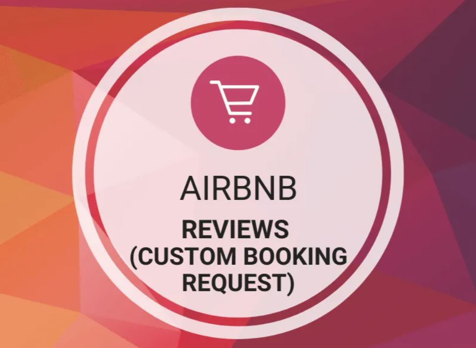 AirBNB Reviews (Custom Booking Request)