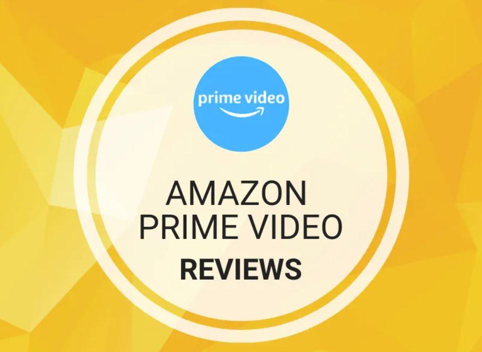 Amazon Prime - Video Reviews