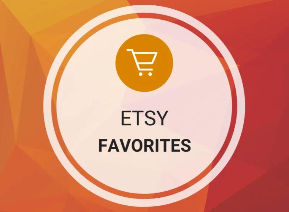 Etsy Favorites (Shop/Item)