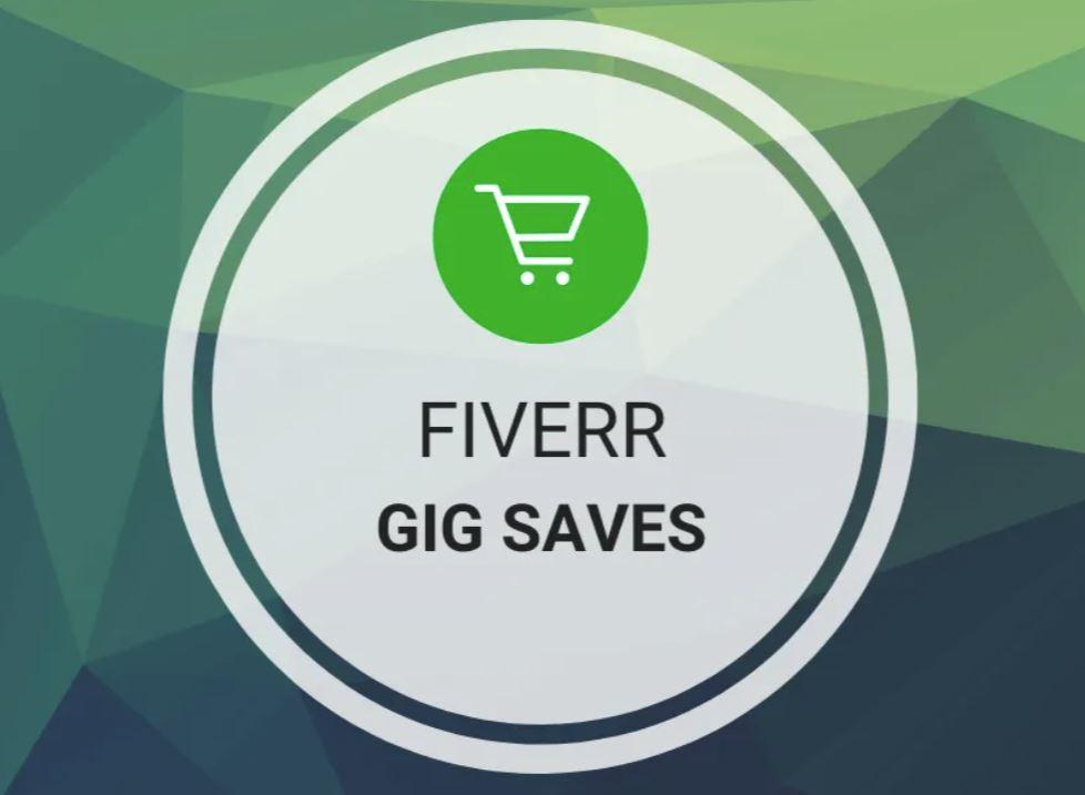 Fiverr - Gig Saves