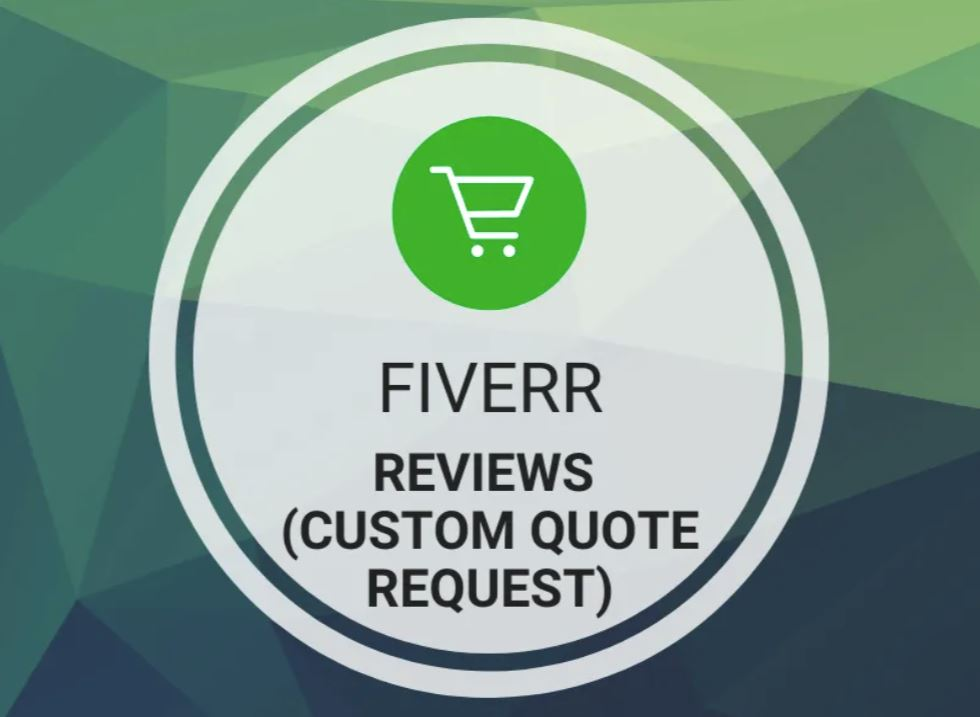 Fiverr - Reviews (Custom Quote Request)