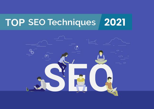Top SEO 2021 Techniques